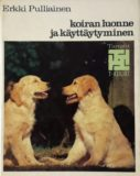 Pulliainen: Koiran luonne ja käyttäytyminen (1980)